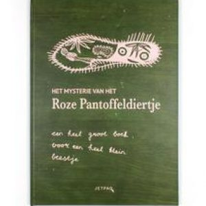 Het mysterie van het roze Pantoffeldiertje. een heel groot boek voor een heel klein beestje